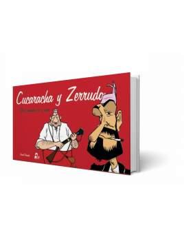 Cucaracha y Zerrudo