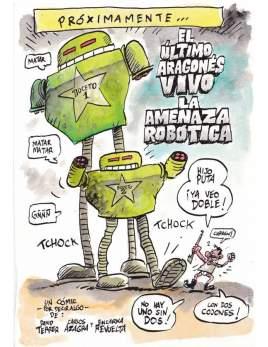 El último aragonés vivo. La amenaza robótica