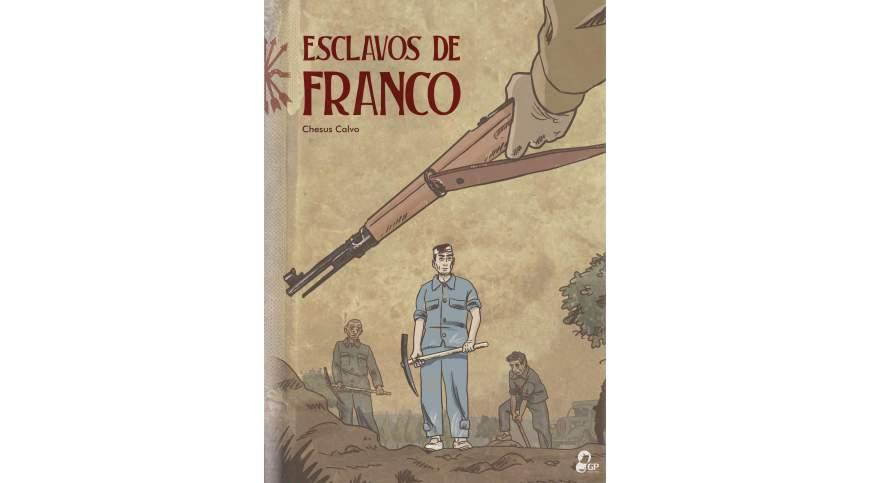 Esclavos de Franco – Chesus Calvo