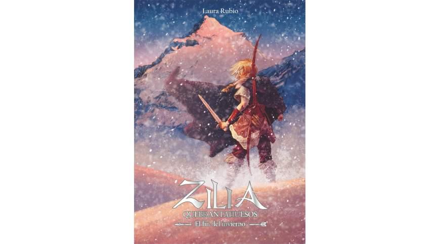 'Zilia Quebrantahuesos. El fin del invierno', de Laura Rubio